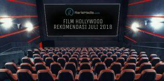 Film Hollywood Rekomendasi Juli2018