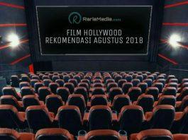 Film Rekomendasi Hollywood Agustus 2018