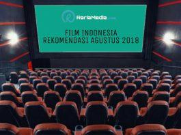 Film Indonesia Rekomendasi Agustus 2018